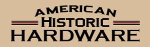 American Historic Hardware
